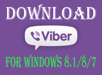 Viber For Windows 10/8.1 Laptops – Download Viber For PC