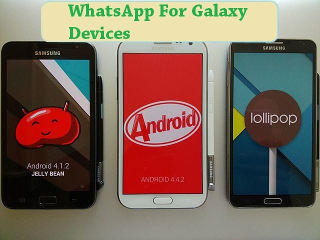 Download WhatsApp For Samsung Galaxy