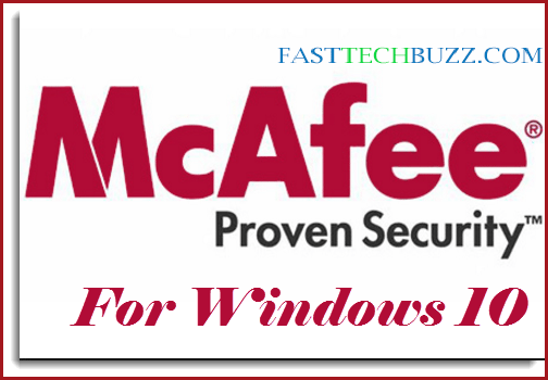 McAfee Antivirus for Windows 10 32/64 Bit Free Download