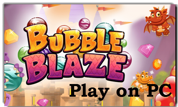 Bubble Blaze for pc