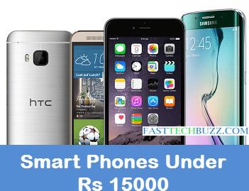 Best Smartphones under Rs 15,000 in India