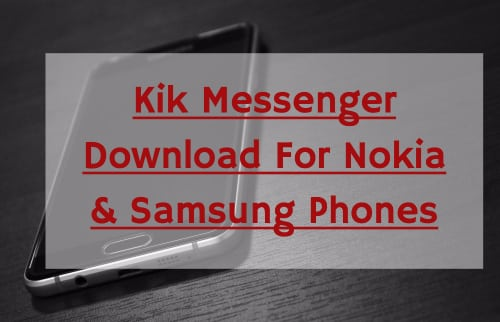 kik for nokia samsung