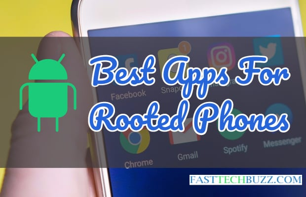 Best Apps For Rooted Android Phones