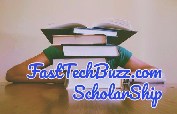 scholarship fasttechbuzz